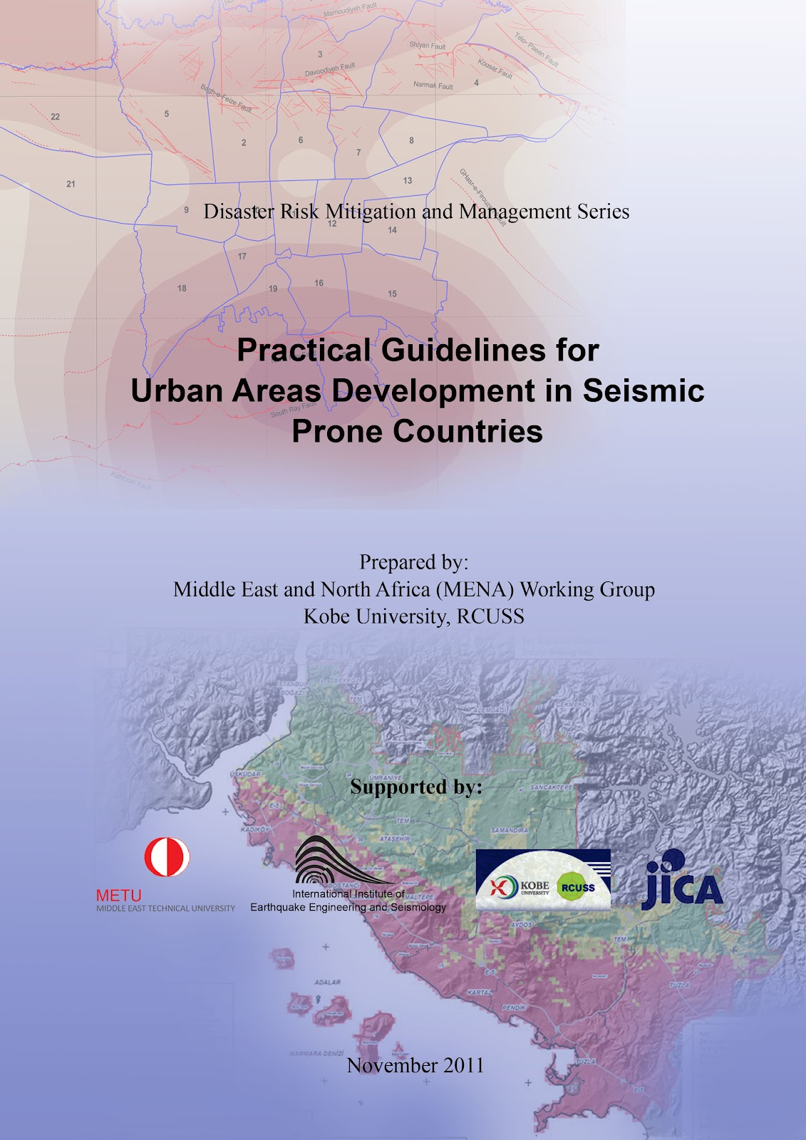 PRACTICAL GUIDELINES FOR URBAN AREAS DEVELOPMENT IN SEISMIC PRONE COUNTRIES